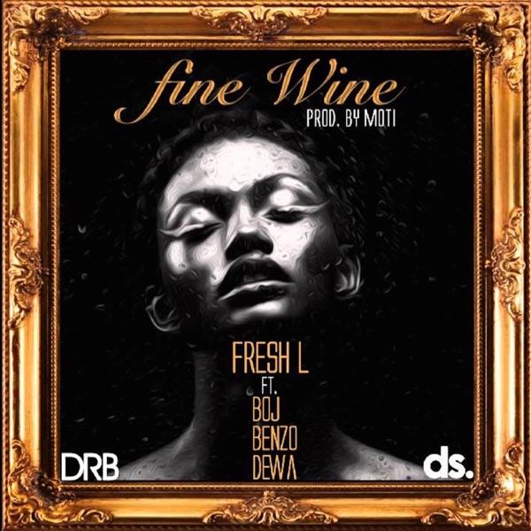Fine Wine (feat. Boj, Benzo & Dewa) - Single