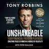 Tony Robbins & Peter Mallouk - Unshakeable (Unabridged)  artwork