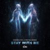 Diamond Eyes & Christina Grimmie - Stay with Me artwork