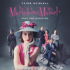 The Marvelous Mrs. Maisel: Season 2 (Music From The Prime Original Series) - Various Artists