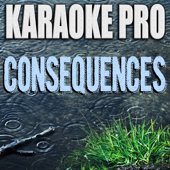 [Download] Consequences (Originally Performed by Camila Cabello) [Instrumental Version] MP3