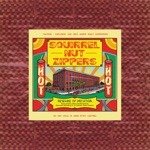 Squirrel Nut Zippers - Put a Lid on It