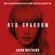Jason Matthews - Red Sparrow (Unabridged)