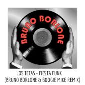 Fiesta Funk (Bruno Borlone & Boogie Mike Remix) - Los Tetas