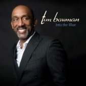 Tim Bowman - Into The Blue