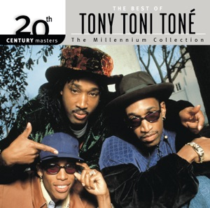 20th Century Masters - The Millennium Collection: The Best of Tony! Toni! Toné!