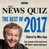 BBC Radio Comedy - The News Quiz: The Best of 2017: The Topical BBC Radio 4 Comedy Panel Show  artwork