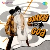 Bombay to Goa Original Motion Picture Soundtrack