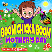 Boom Chicka Boom Mother's Day