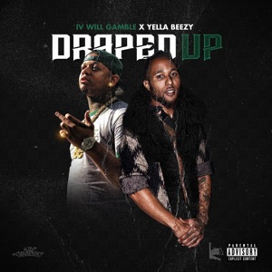 Draped Up (feat. Yella Beezy) - Single Mp3 Download