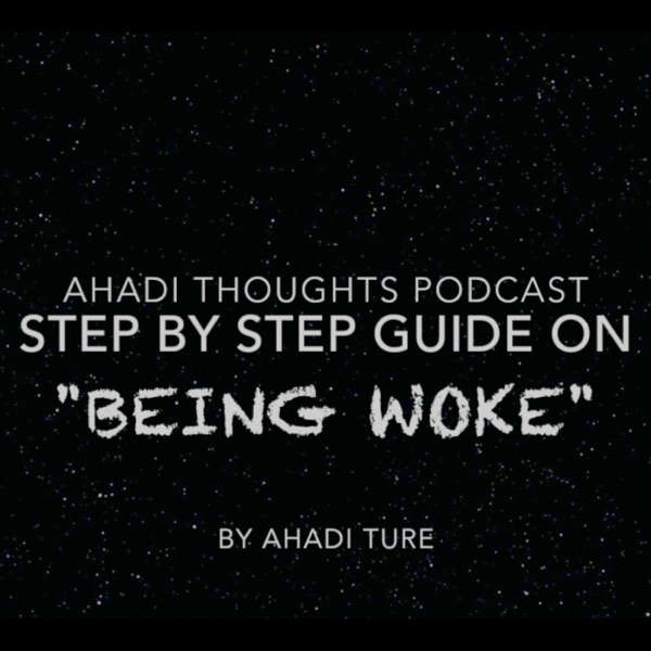 Ahadi Thoughts Podcast