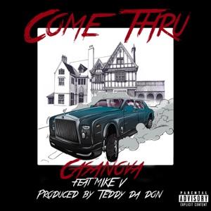 Casanova - Come Thru feat. Mike V