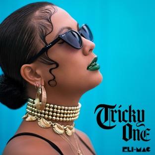 Tricky One – EP – Eli-Mac