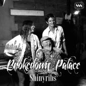 Shinyribs - Brokedown Palace (Radio Edit)