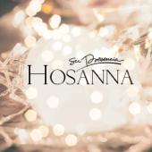 Hosanna (Nació el Salvador) - Su Presencia