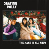Skating Polly - Classless Act