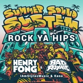 Rock Ya Hips (feat. IamStylezMusic & Keno) - Single