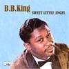 Sweet Little Angel, B.B. King