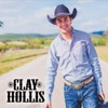 Clay Hollis-Can	 Let A Good Thing Get Away