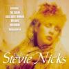 The Best - Live (Live), Stevie Nicks