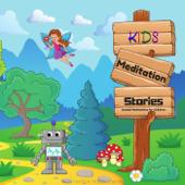 Kids Meditation Stories: Guided Meditations for Children