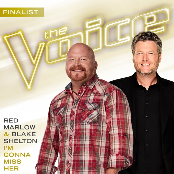 Red Marlow & Blake Shelton - I'm Gonna Miss Her (The Voice Performance)