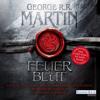Feuer und Blut. Erstes Buch: Aufstieg und Fall des Hauses Targaryen von Westeros - George R.R. Martin