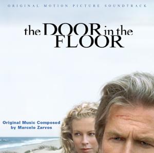 Marcelo Zarvos & Peter Vronsky - The Door in the Floor (Soundtrack from the Motion Picture)