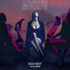 Black Water (Deluxe Version)