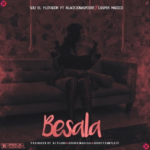 Bésala (feat. Casper Mágico & Black Jonas Point) - Single Mp3 Download