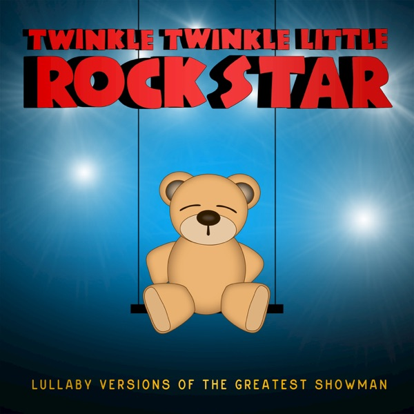Lullaby Versions of the Greatest Showman