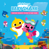 Pinkfong - Pinkfong Presents: The Best of Baby Shark