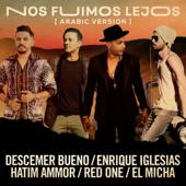 Nos Fuimos Lejos (feat. El Micha & RedOne) [Arabic Version]