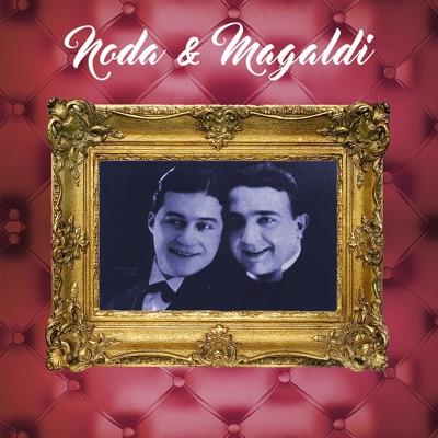 Noda y Magaldi - Agustín Magaldi