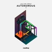 Autonomous.  EP-Julian Gray