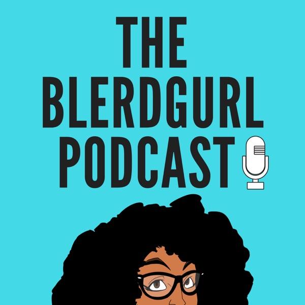 theblerdgurl Podcast with Karama Horne