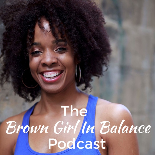 Brown Girl In Balance