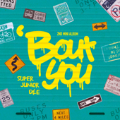 'Bout you/SUPER JUNIOR-D&Eジャケット画像