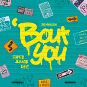 'Bout You - The 2nd Mini Album - SUPER JUNIOR-D&E - SUPER JUNIOR-D&E
