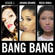 Jessie J, Ariana Grande & Nicki Minaj Bang Bang - Jessie J, Ariana Grande & Nicki Minaj