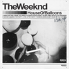 The Weeknd - House of Balloons / Glass Table Girls artwork