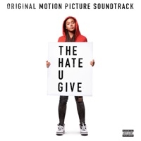 The Hate U Give (Original Motion Picture Soundtrack) - 21 Savage, Offset & Metro Boomin