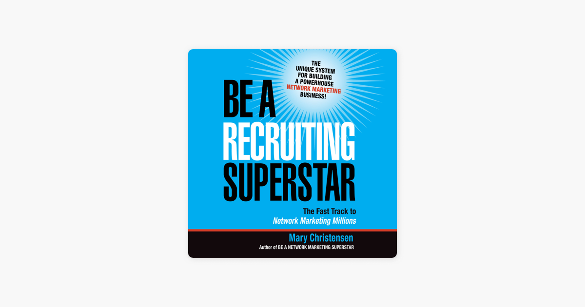 new product 07944 2eea9  Be a Recruiting Superstar  The Fast Track to Network Marketing Millions on  Apple Books