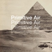 Primitive Air - Samadhi