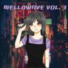 Mellowave, Vol. 3 - Super Secret Lo-Fi Beat Collective