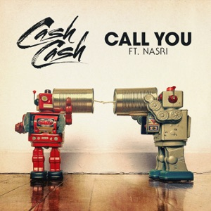 Call You (feat. Nasri) - Single Mp3 Download