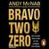Andy McNab - Bravo Two Zero - 20th Anniversary Edition