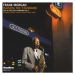 Frank Morgan - Don't Get Around Much Anymore