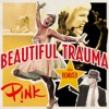 Beautiful Trauma (The Remixes) - EP, P!nk