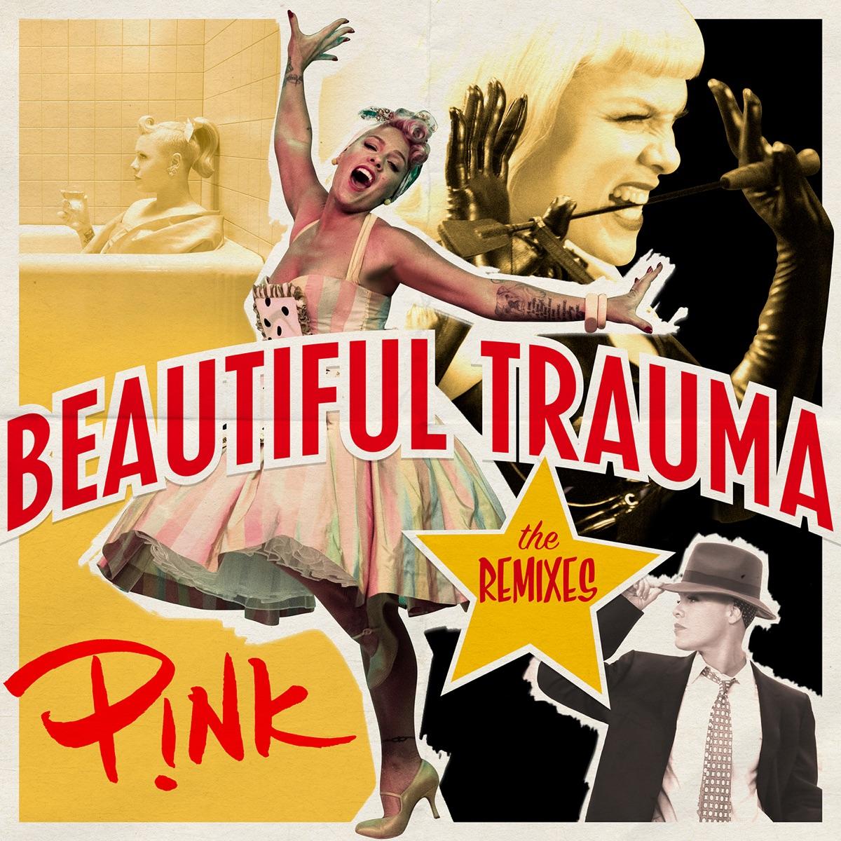 Beautiful Trauma The Remixes - EP Pnk CD cover